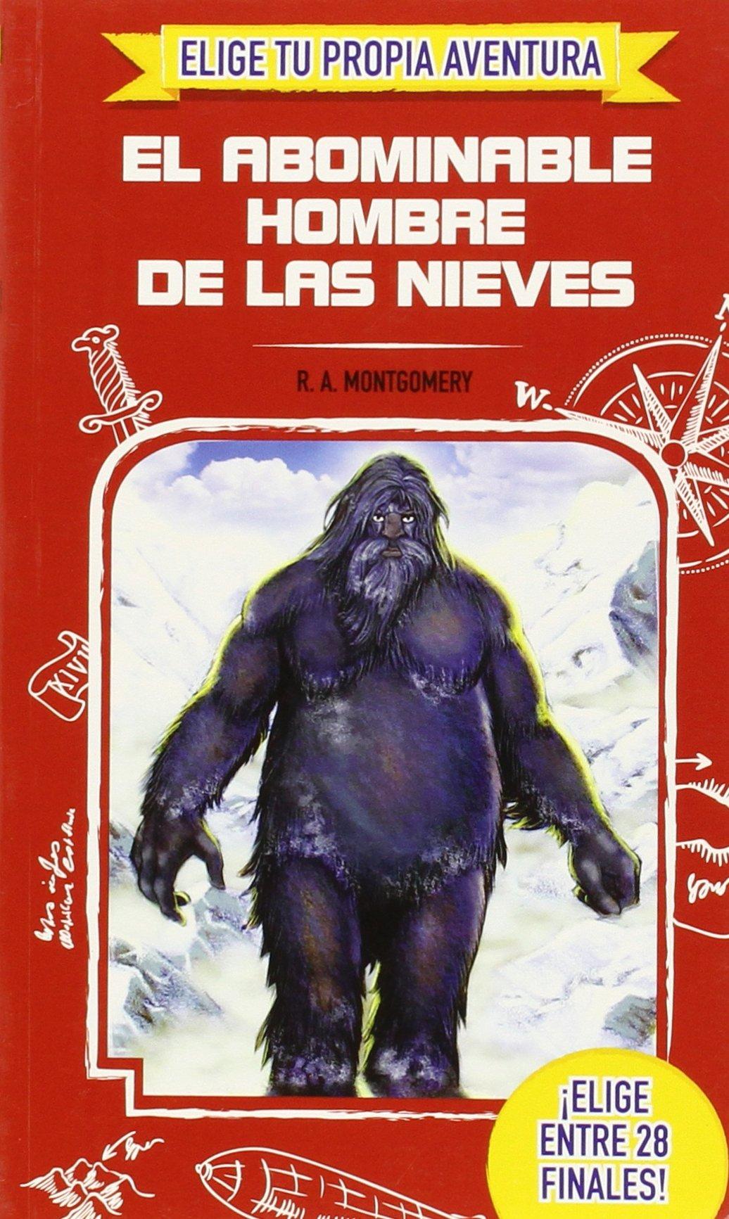 Elige Tu Propia Aventura. El Abominable Hombre De Las Nieves (Inglés) Tapa blanda – 25 may 2015 R.A. Montgomery PROARTE Clic 8416122997