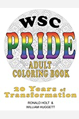 WSC PRIDE Coloring Book: 20 Years of Transformation Paperback