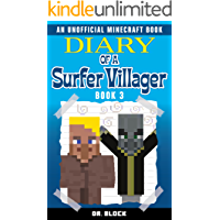 Diary of a Surfer Villager:  Book 3: (an unofficial Minecraft book) (English Edition)