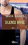 Silence brisé: KGI, T9