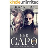 Her Capo (Their Lady of Shadows Book 3)