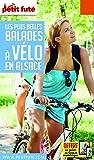 Petit Futé Les plus belles balades à vélo en Alsace