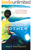 The Lost Mother: An absolutely gripping and emotional read that will have you hooked