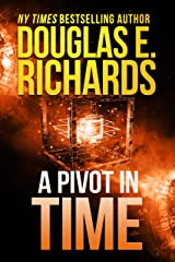 A Pivot In Time (Alien Artifact Book 2) Kindle Edition