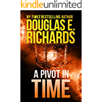 A Pivot In Time (Alien Artifact Book 2)