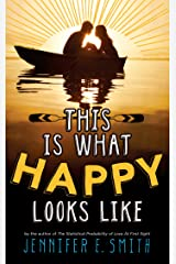 This Is What Happy Looks Like Kindle Edition
