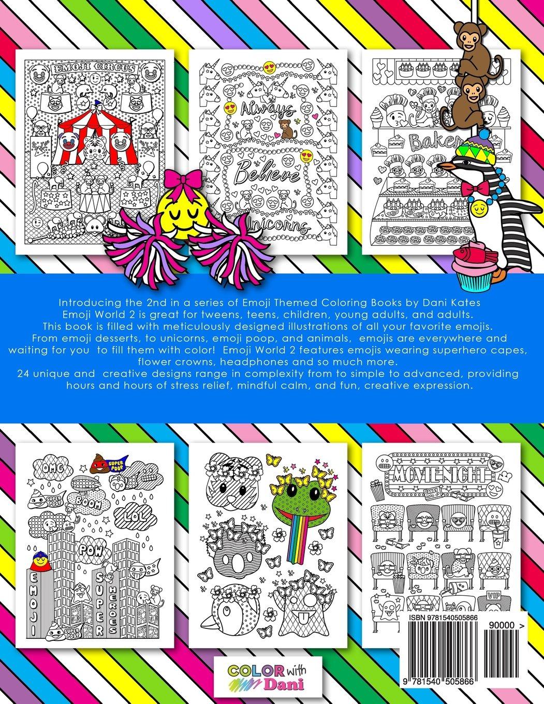 Amazon Emoji World 2 Coloring Book Animals Unicorns And Dessert OMG Volume 9781540505866 Dani Kates Books