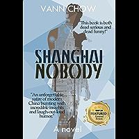 Shanghai Nobody: A Novel (Master Shanghai US Version Book 1)