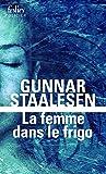 La femme dans le frigo: Une enquête de Varg Veum, le privé norvégien