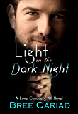Light in the Dark Night (Love Conquers All Book 1)