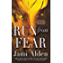 Run from Fear (Dead Wrong Book 3)