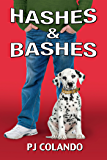 Hashes & Bashes (Jackie & Steve Book 2)