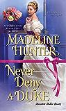 Never Deny a Duke: A Witty Regency Romance (Decadent Dukes Society Book 3)