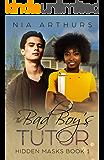 The Bad Boy's Tutor (Hidden Masks Book 1)