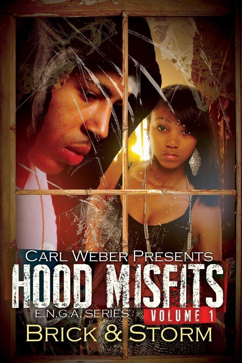 Read Online Hood Misfits Volume 1: Carl Weber Presents PDF