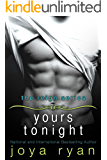 Yours Tonight (The Reign Series Book 1)