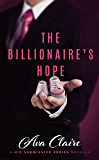 The Billionaire's Hope (A His Submissive Series Novella)