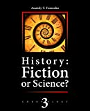 History: Fiction or Science?: Astronomical methods as applied to chronology. Ptolemy's Almagest. Tycho Brahe. Copernicus. The Egyptian zodiacs. (English Edition)