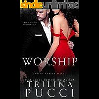 Worship: A Mafia Romance (A Sinful Dark Mafia Series Book 2)