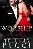 Worship: A Sinful Novel (The Sinful Series)