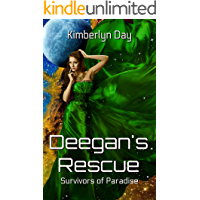 Deegan's Rescue: Survivors of Paradise: Book 2 (Alpha Male Erotic SciFi)