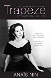 Trapeze: The Unexpurgated Diary of Anais Nin, 1947-1955 (English Edition)