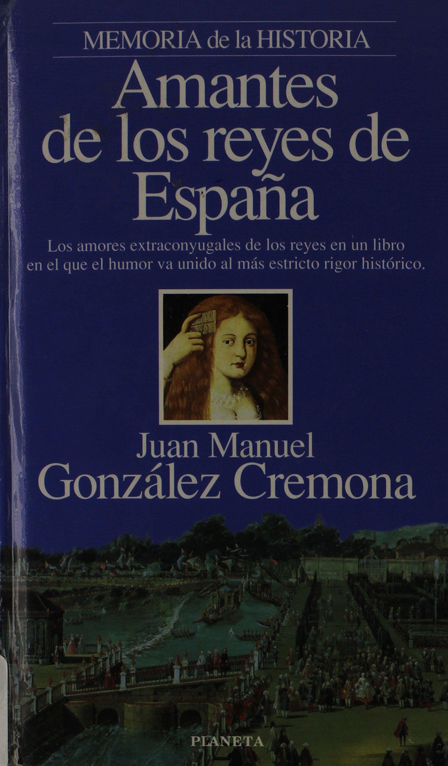 Amantes de los Reyes de España (Interacciones): Amazon.es: J.M. ...