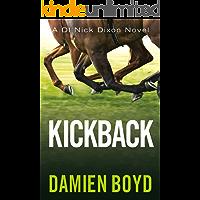 Kickback (DI Nick Dixon Crime Book 3)