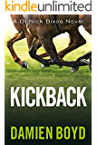 Kickback (DI Nick Dixon Crime Book 3)