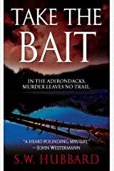Take the Bait (Frank Bennett Adirondack Mystery Series Book 1) Kindle Edition