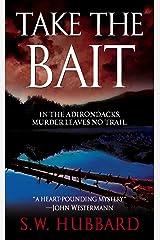 Take the Bait (Frank Bennett Adirondack Mystery Series Book 1)
