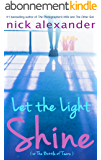 Let the Light Shine: (or The Bottle of Tears) (English Edition)