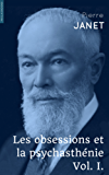 Les obsessions et la psychasthénie: Volume 1 (French Edition)