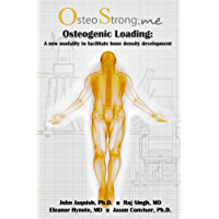 Osteogenic Loading (OsteoStrong edition) (English Edition)