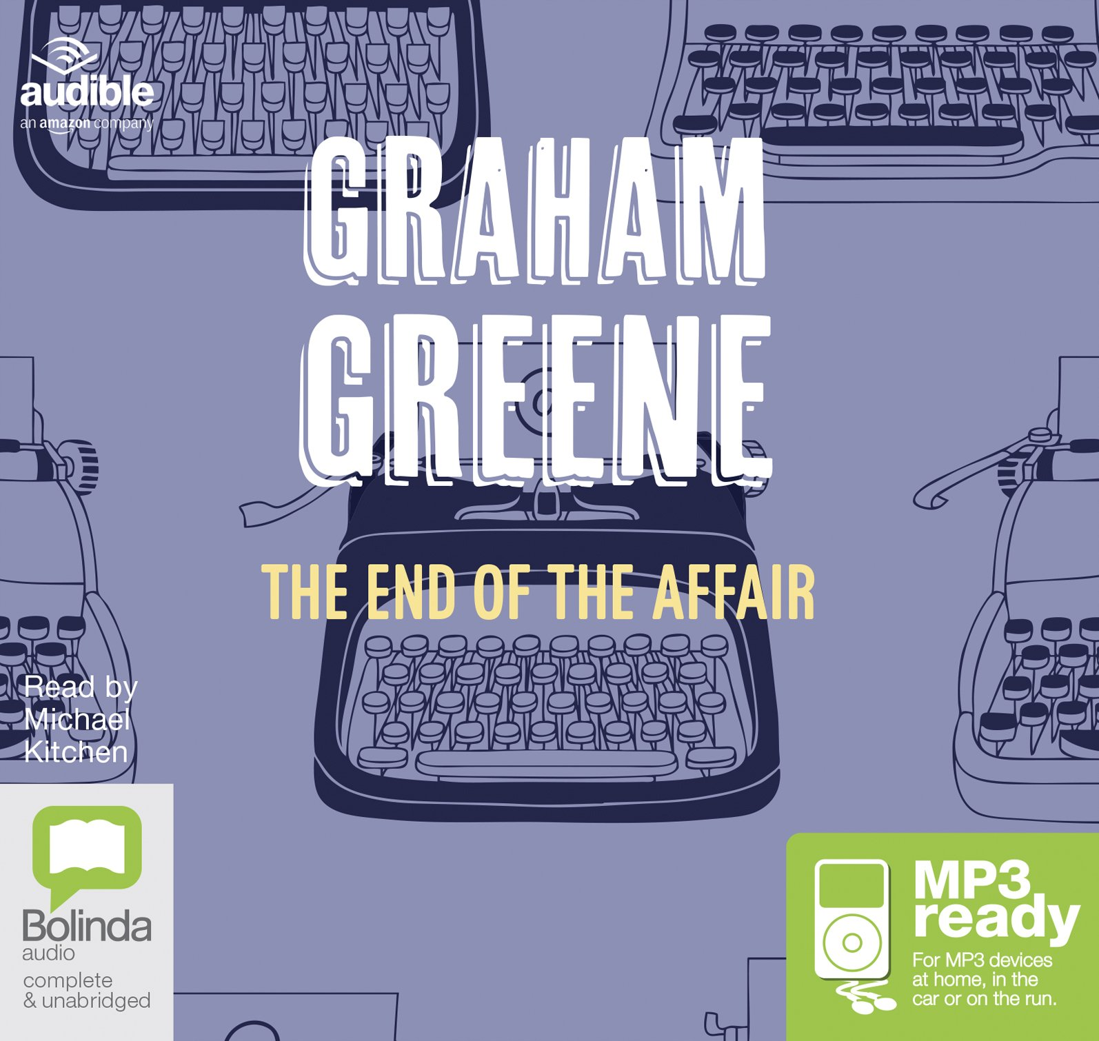 The End of the Affair: Amazon.es: Graham Greene, Michael Kitchen: Libros en  idiomas extranjeros