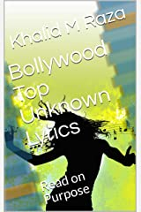 Bollywood Top Unknown Lyrics : Read on Purpose Kindle Edition