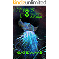 Star Force: Gateways (Star Force Universe Book 85)