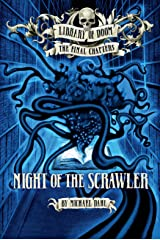 Night of the Scrawler (Library of Doom: The Final Chapters) Kindle Edition
