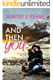 And Then You (Nick & Logan Book 1)
