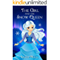 The Girl And The Snow Queen: Magical Adventure, Friendship, Grow up, Fantasy books for girls ages 8-12