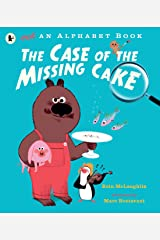 Not an Alphabet Book: The Case of the Missing Cake Paperback