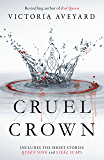 Cruel Crown: Two Red Queen Short Stories (English Edition)