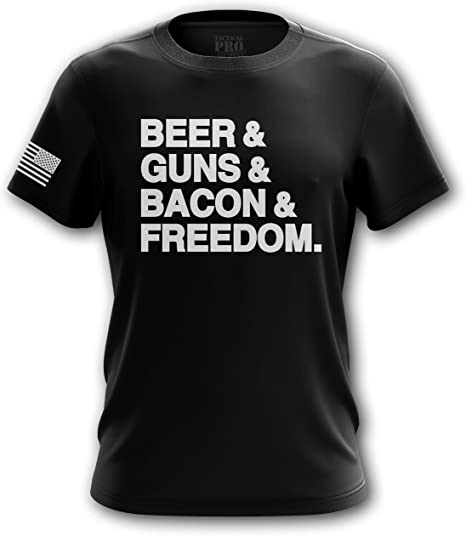 Beer Guns Bacon and Freedom