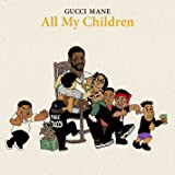 All My Children [Clean]