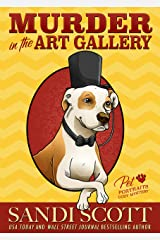 Murder in the Art Gallery: A Pet Portraits Cozy Mystery (Book 1) Kindle Edition