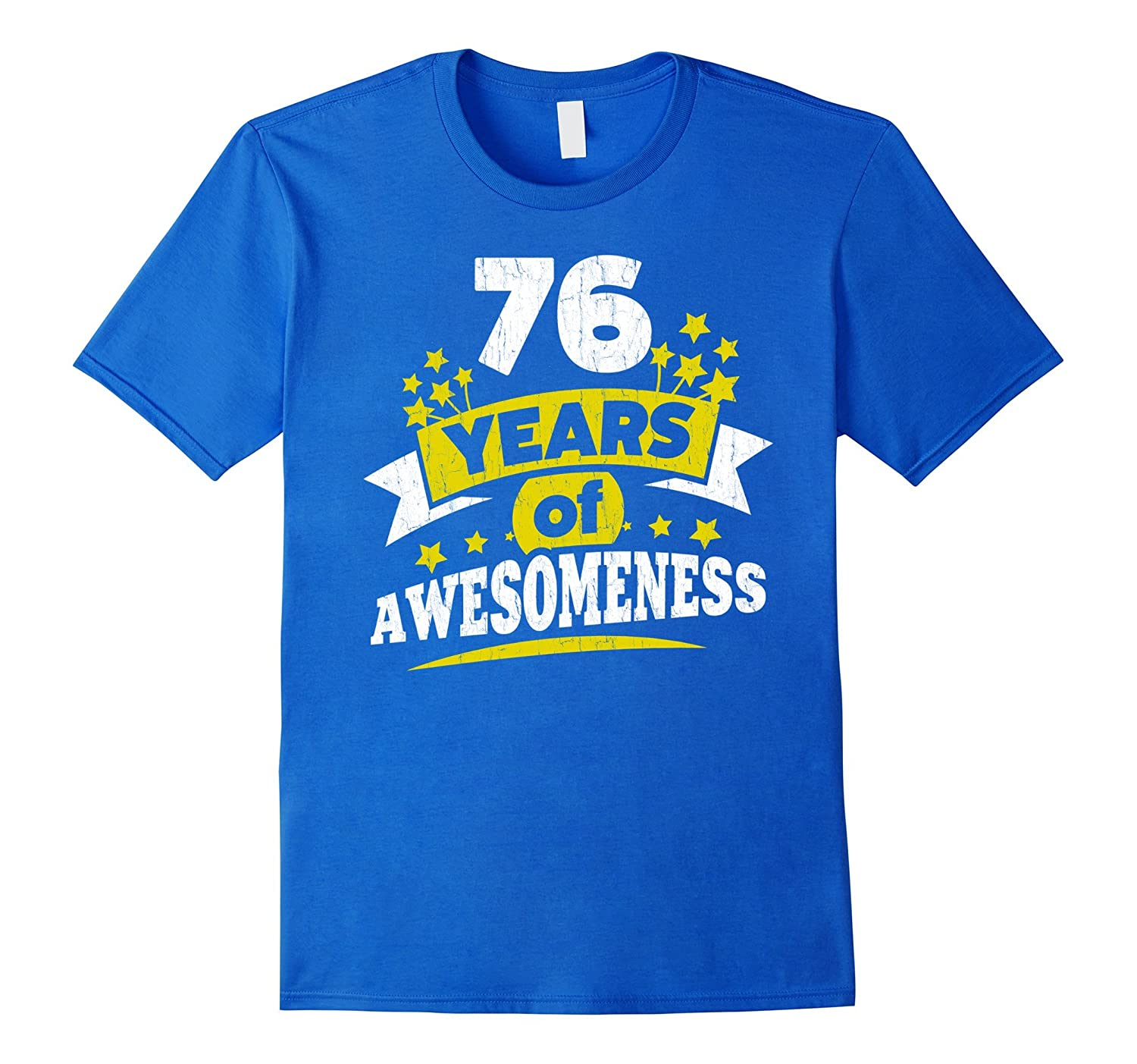 Birthday Gift For 76 Year Old Woman 76th Tee Shirt PL