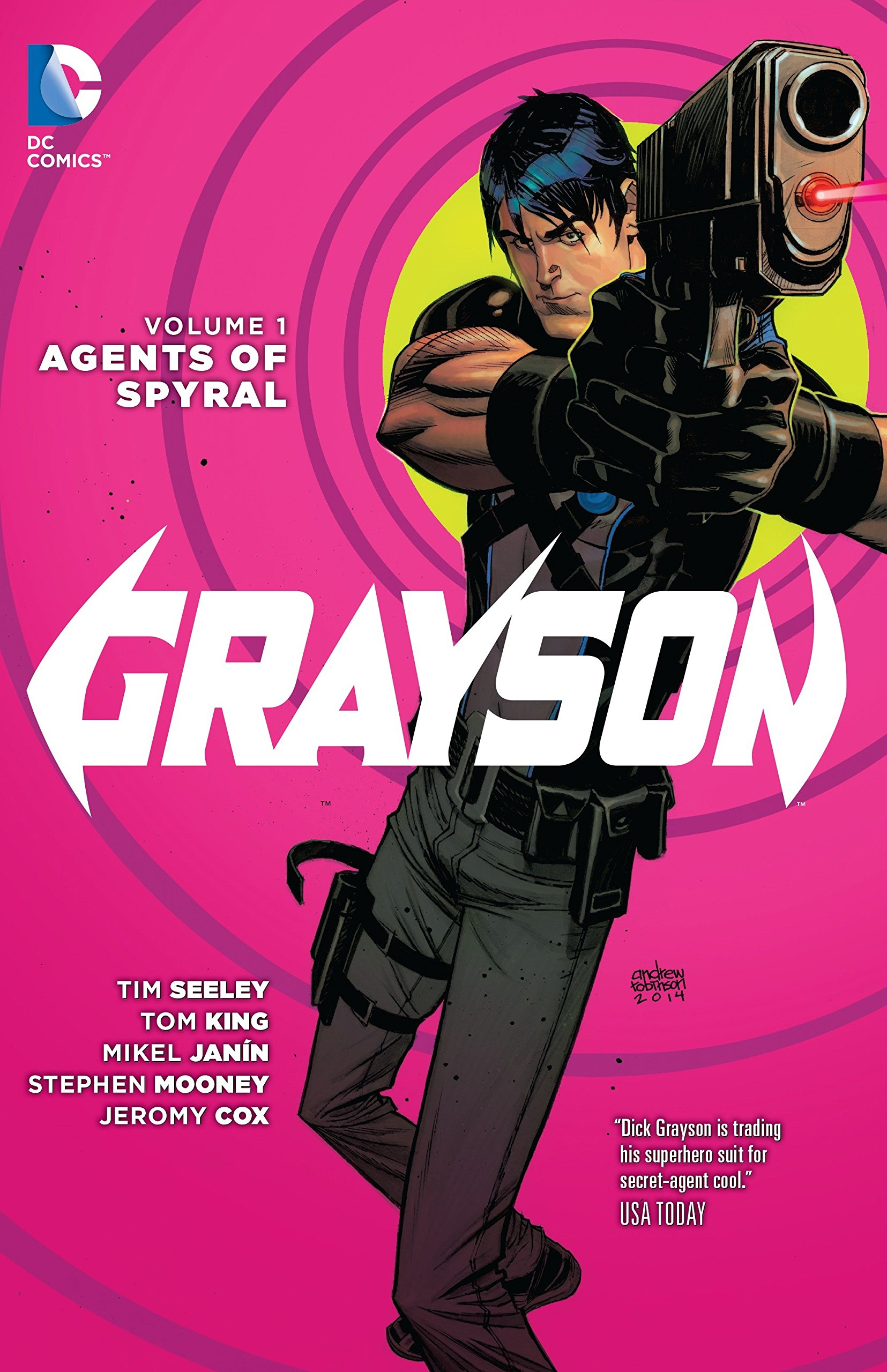 Read Online Grayson Vol. 1: Agents Of Spyral (The New 52) PDF