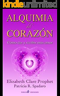 Alquimia del corazón (Spanish Edition)