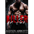 Killer on Fire: A Bad Boy Mafia Romance (Killer Trilogy Book 3)