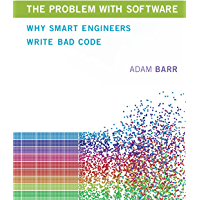 The Problem With Software: Why Smart Engineers Write Bad Code (The MIT Press) (English Edition)